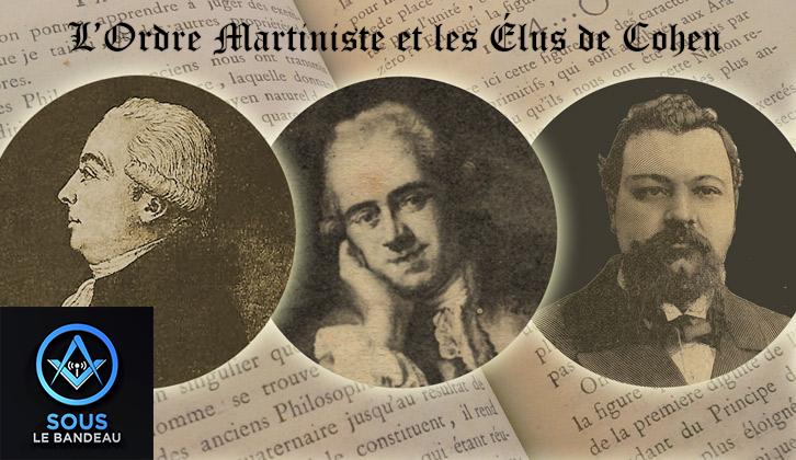 Émission #16 – L'Ordre Martiniste et les Élus de Cohen