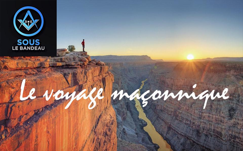 Émission #23 – Le voyage maçonnique