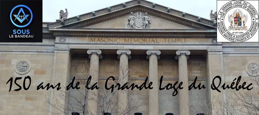 Émission #32 – 150 ans de la Grande Loge du Québec