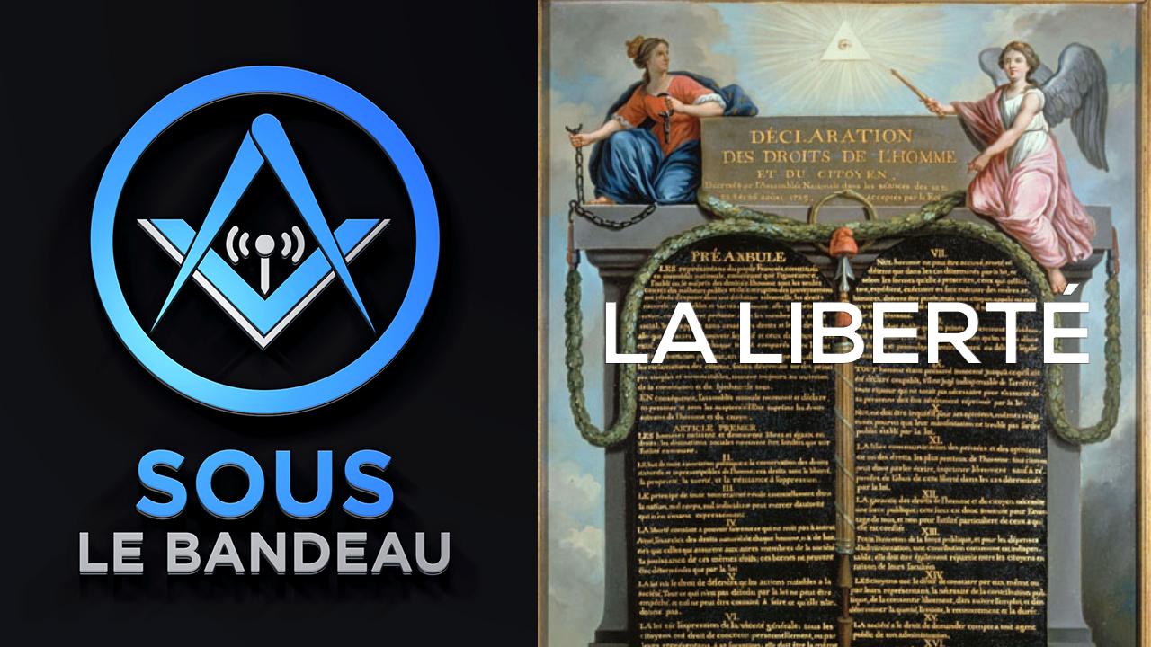 Sous le Bandeau #46 – La liberté