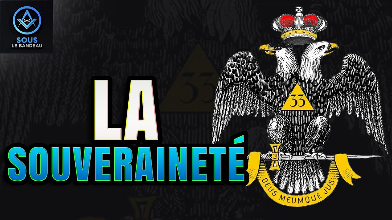 Sous le Bandeau #55 – La souveraineté